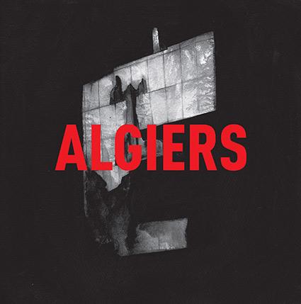 Algiers debut med hymner som transpierar och berör